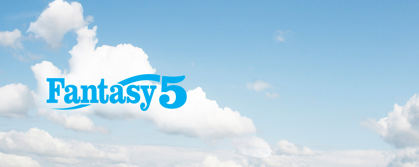 Fantasy 5 logo on a blue sky with clouds.