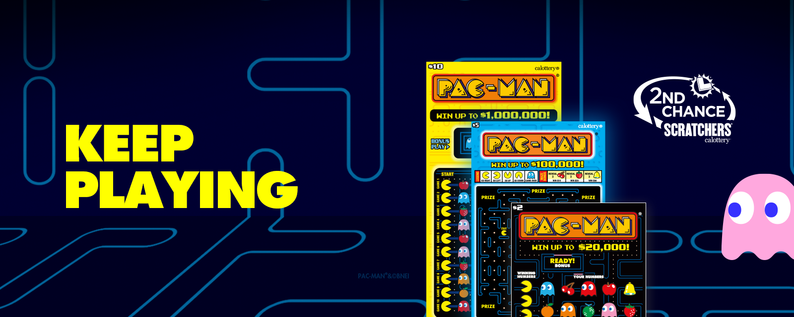 PAC-MAN Scratchers 2nd Chance Last Chance