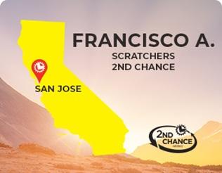 Francisco A of San Jose 2nd Chance winner